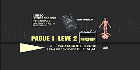 PAGUE 1 LEVE 2 | CURSO LEITURA CORPORAL INTENSIVO (10 HORAS) - *PRESENCIAL ingressos