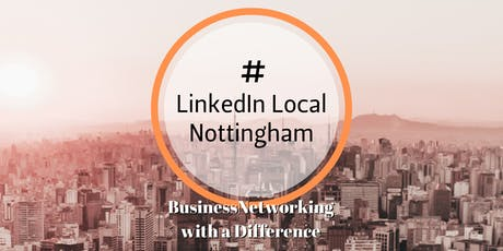 LinkedInLocal Nottingham - January Business Networking tickets