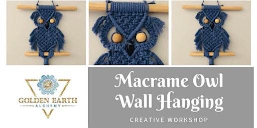 Macramé Owl Wall Hanging Workshop