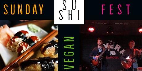 Sunday Sushi Fest tickets