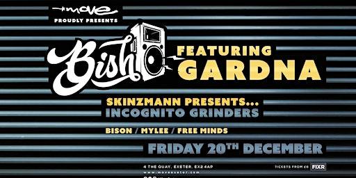 Bish featuring Gardna, Skinzman, Free Minds, Bison & Mylee