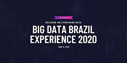Big Data Brazil Experience 2020