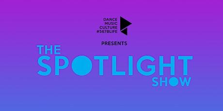 The SPOTLIGHT Show #5678Life  tickets