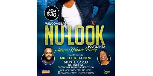 Welcome Back NuLook To Atl/Album Release Party