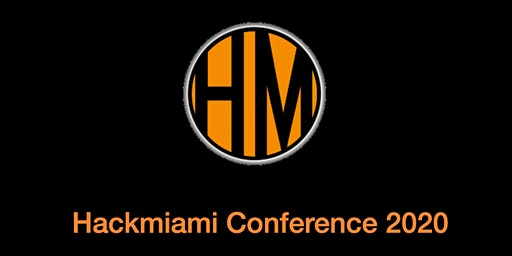 HackMiami Conference 8 | May 29 - 30th, 2020