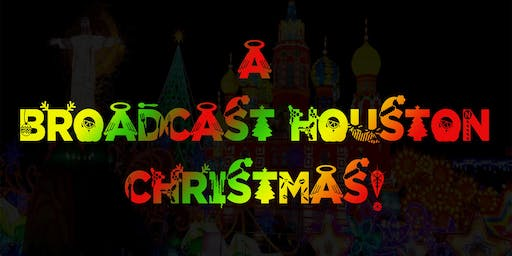 A Broadcast Houston Christmas: Live Taping & Gift Drive