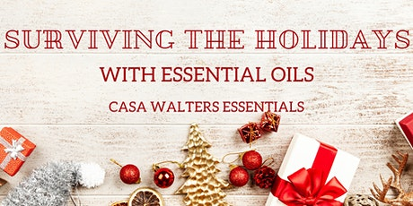 Surviving the Holidays with Essential Oils tickets