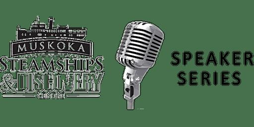 Muskoka Discovery Centre Speaker Series