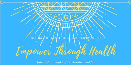 Empower Through Health Holiday Party