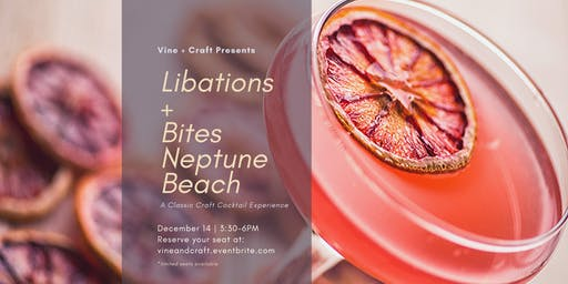 Vine + Craft: Libations & Bites Neptune Beach