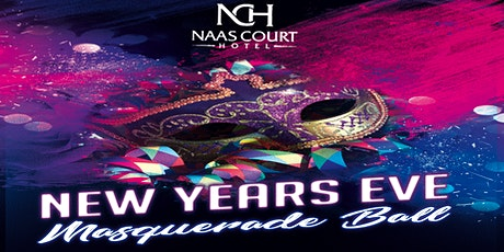 NYE Masquerade Ball at Naas Court Hotel tickets