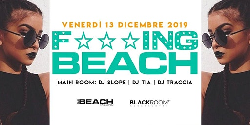 F***ing Beach - Friday 13th December- Hip Hop & Reggaeton