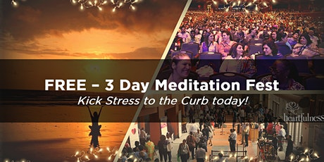3 Day Meditation Festival : Relax, Rejuvenate, Connect tickets