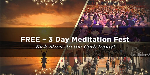 3 Day Meditation Festival : Relax, Rejuvenate, Connect