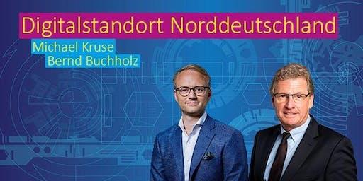 Digitalstandort Norddeutschland - mit Michael Kruse & Bernd Buchholz