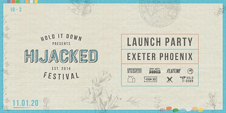 Hijacked Festival 2020 Launch Party tickets