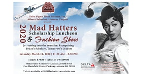 2020 Mad Hatters Scholarship Luncheon and Fashion Show