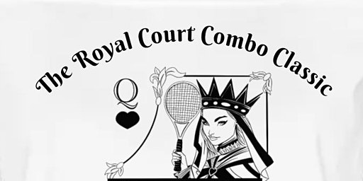 The Royal Court Combo Classic Tournament
