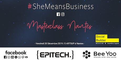 Entreprendre au féminin - Masterclass #SheMeansBusiness - Nantes tickets