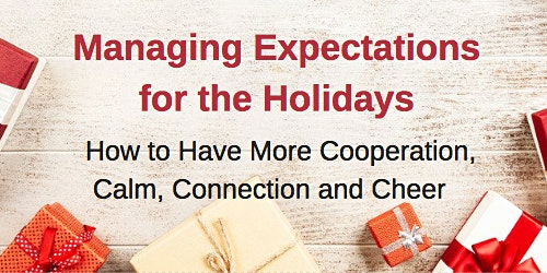 Managing Expectations for the Holidays