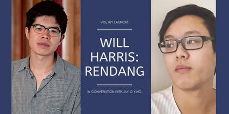 Poetry Launch: RENDANG by Will Harris - In conversation with Jay G Ying tickets
