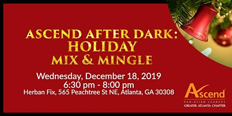 Ascend After Dark: Holiday Mix & Mingle tickets