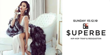 $UPERBE Party - Hip-hop & Reggaeton - Sunday15th December - The Club Milan biglietti