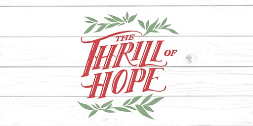 A Thrill of Hope | Christmas Celebration