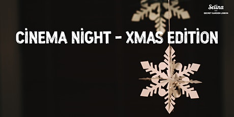 Cinema Night - Xmas Edition billets