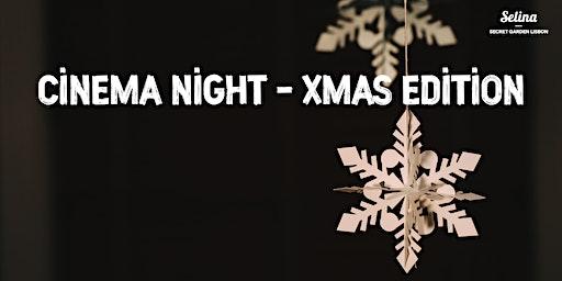 Cinema Night - Xmas Edition