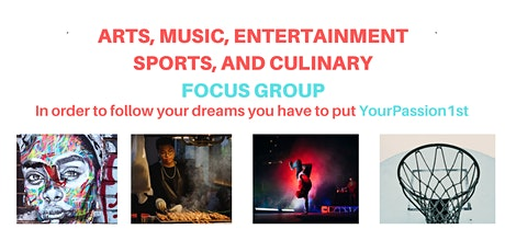 Art, Music, Entertainment, Sports and Culinary Focus Group tickets