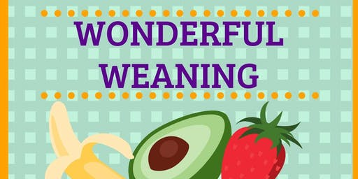 Wonderful Weaning