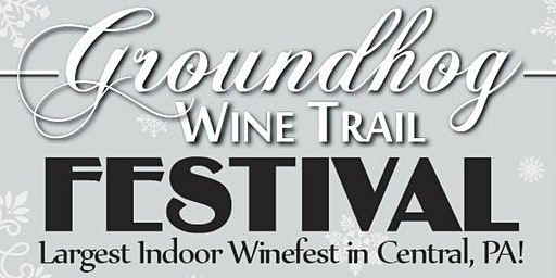 Groundhog Wine Festival