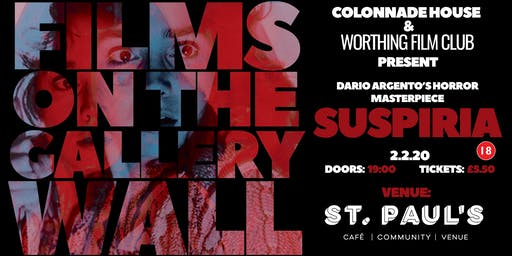 SUSPIRIA screening with Worthing Film Club at St Paul's
