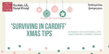 'Surviving in Cardiff' Xmas Tips   Nadoligaidd 'Goroesi yng Nghaerdydd' tickets