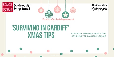 'Surviving in Cardiff' Xmas Tips | Nadoligaidd 'Goroesi yng Nghaerdydd' tickets