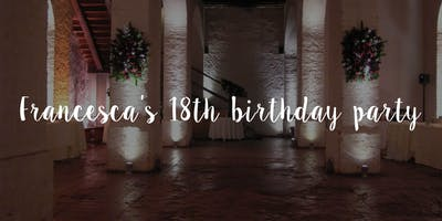 Francesca's 18th birthday party