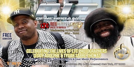 """R.I.P.Remembrance""""Celebrating the lives of LTC Photographers Teddy & Tygah"""" tickets"""