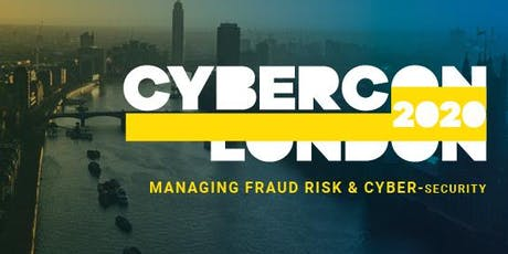 CyberCon London 2020: Managing Fraud Risk & Cybersecurity tickets