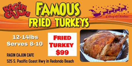 Fried Turkeys for Pick Up On Christmas Eve tickets