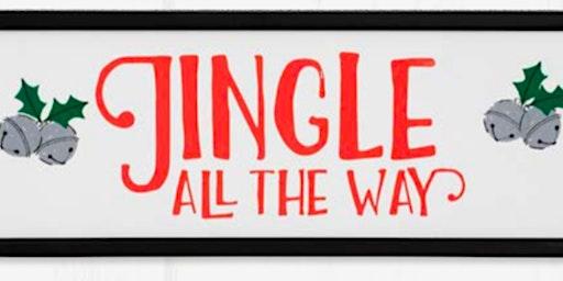 Christmas Chalking-Jingle all the way workshop