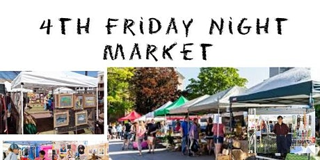 4th Friday Night Market tickets