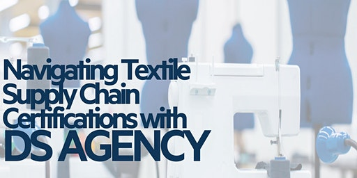Navigating Textile Supply Chain Certifications