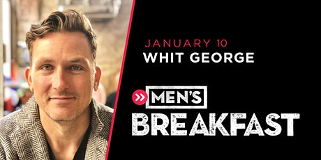 COTM Men's Breakfast with Pastor Whit George tickets