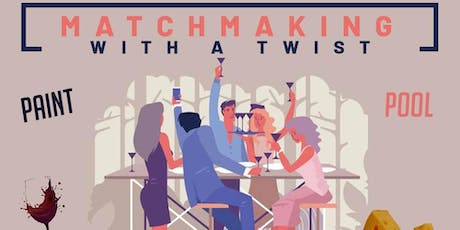 Matchmaking with a Twist tickets