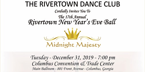 Rivertown New Year's Eve Ball - Midnight Majesty