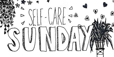 Self Care Sunday tickets