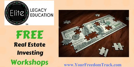Free Real Estate Investing Workshops by Legacy Education tickets