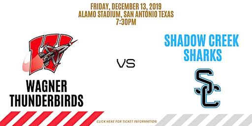 Alvin Shadow Creek vs San Antonio Wagner