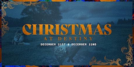 Christmas At Destiny  tickets